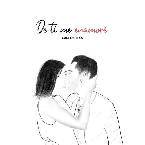 De Ti Me Enamoré de Carlo Gless