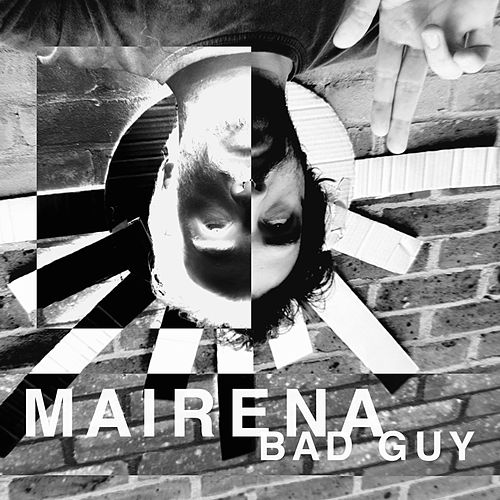 Bad Guy by Los Mairena