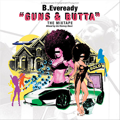 The Guns & Butta EP von B.Eveready
