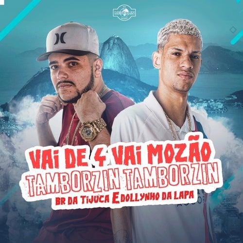 Tamborzin Tamborzin de DJ Dollynho Da Lapa