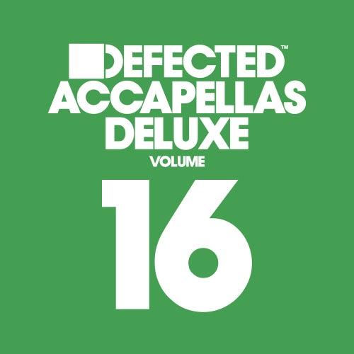 Defected Accapellas Deluxe, Vol. 16 de Various Artists