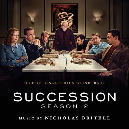 Succession: Season 2 (Music from the HBO Series) by Nicholas Britell