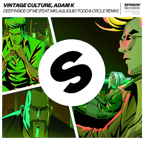 Deep Inside Of Me (feat. MKLA) (Liquid Todd Remix) de Vintage Culture
