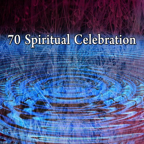 70 Spiritual Celebration de Meditación Música Ambiente