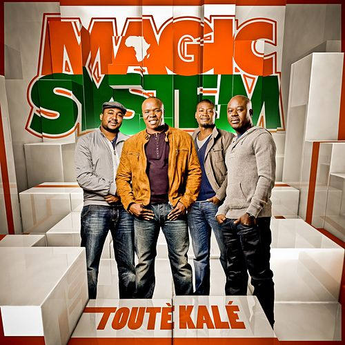 Touté kalé de Magic System