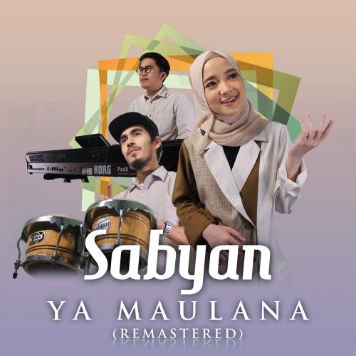 Ya Maulana (Remastered) von Sabyan