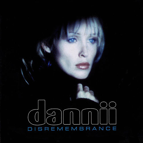 Disremembrance by Dannii Minogue