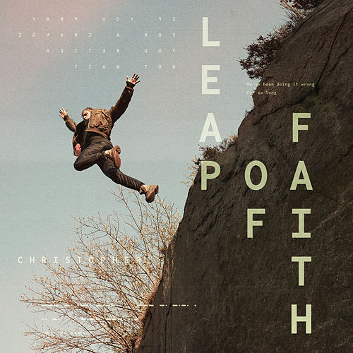 Leap Of Faith von Christopher