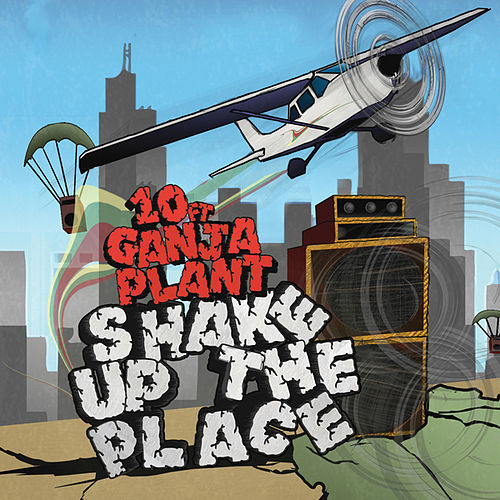Shake Up The Place de 10 Ft. Ganja Plant