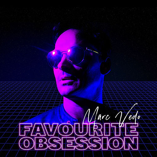 Favourite Obsession by Marc Vedo