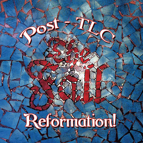 Reformation Post TLC (Expanded Edition) by The Fall