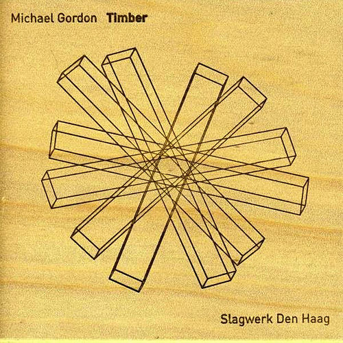 Gordon: Timber by Michael Gordon