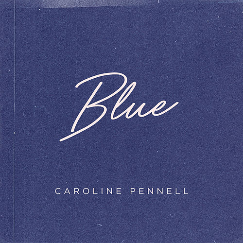 Blue von Caroline Pennell