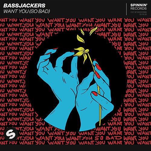 Want You (So Bad) de Bassjackers