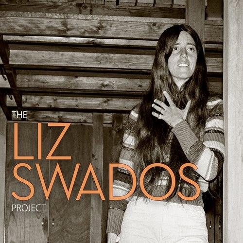 The Liz Swados Project by Elizabeth Swados