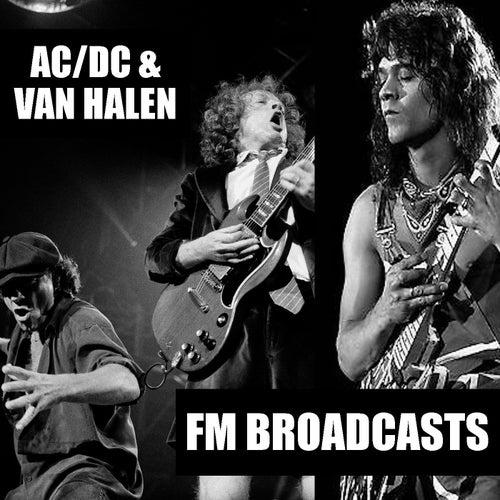 FM Broadcasts AC/DC & Van Halen de AC/DC