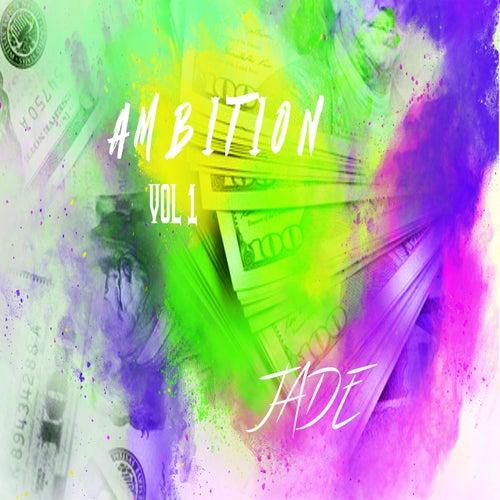 Ambition, Vol. 1 von Jade
