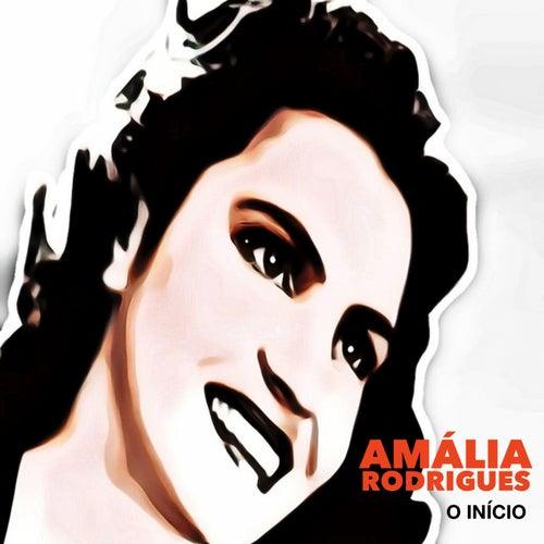 O Inicio (Amália Rodrigues) de Amalia Rodrigues