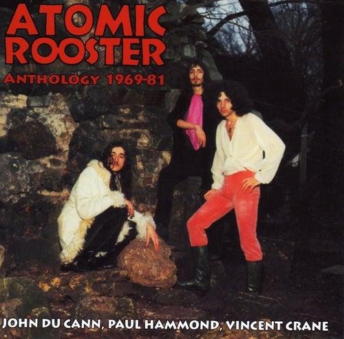 Anthology 1969-81 de Atomic Rooster