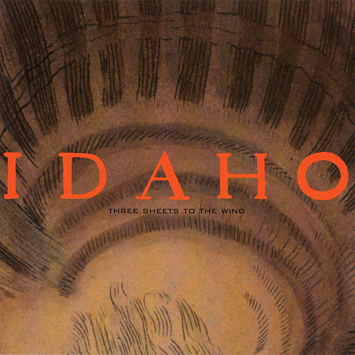 Three Sheets To The Wind by Idaho