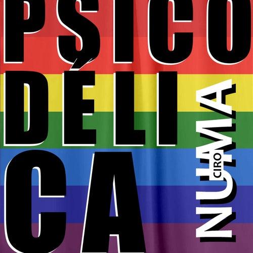 Psicodélica by Numa Ciro