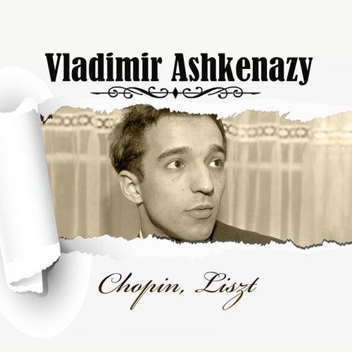 Vladimir Ashkenazy - Chopin, Liszt de Vladimir Ashkenazy