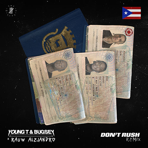 Don't Rush (Remix) de Young T & Bugsey