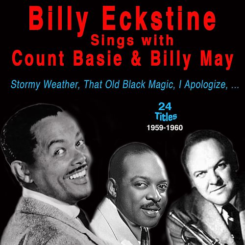 Billy Eckstine Sings with Count Basie and Billy May (1962) by Billy Eckstine
