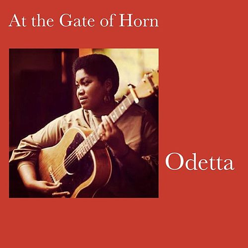 At the Gate of Horn de Odetta