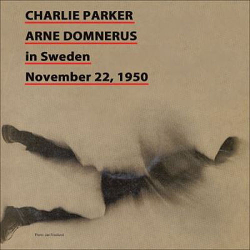 Charlie Parker in Sweden November 22, 1950 by Charlie Parker