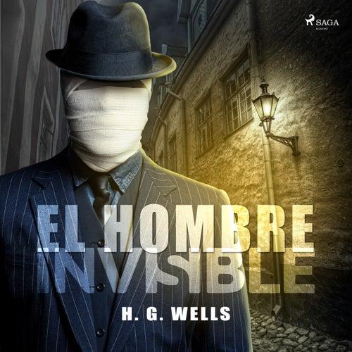 El Hombre Invisible von H.G. Wells