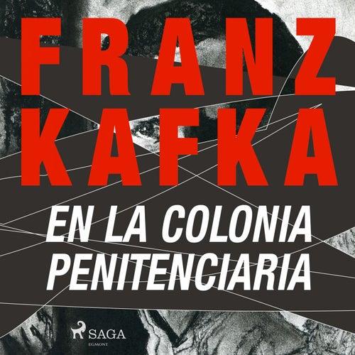 En la Colonia Penitenciaria von Franz Kafka