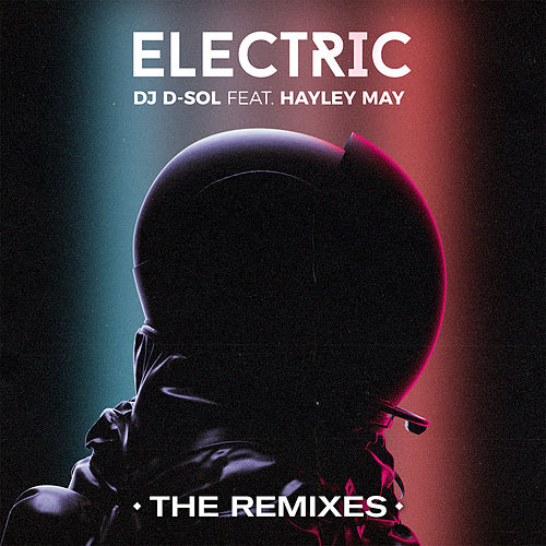 Electric (feat. Hayley May) (Danny Quest Remix) by DJ D-Sol