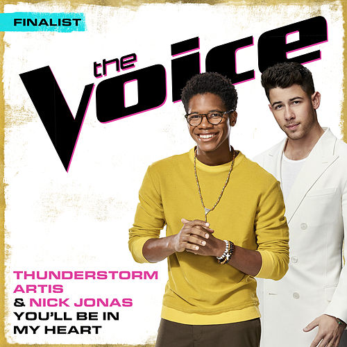 You'll Be In My Heart (The Voice Performance) von Thunderstorm Artis