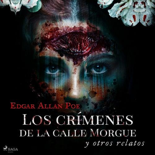 Los Crímenes de la Calle Morgue y Otros Relatos von Edgar Allan Poe
