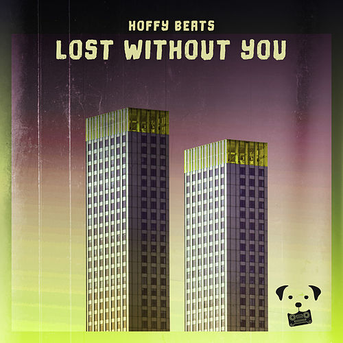 lost without you by Dog Tapes