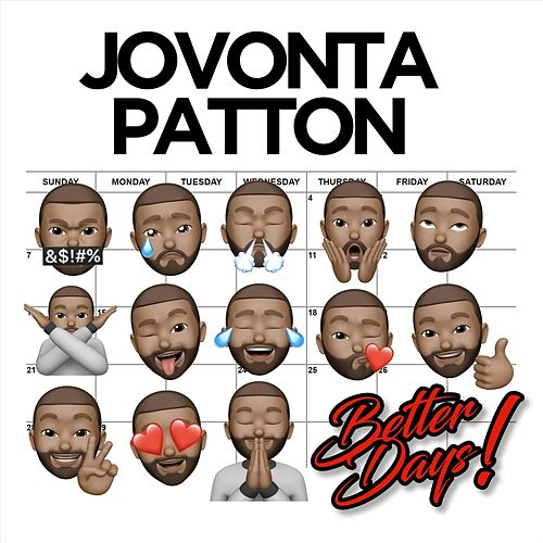 Better Days by Jovonta Patton