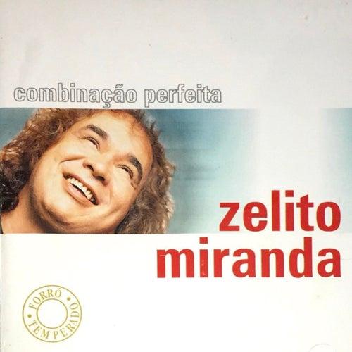 Combinação Perfeita de Zelito Miranda