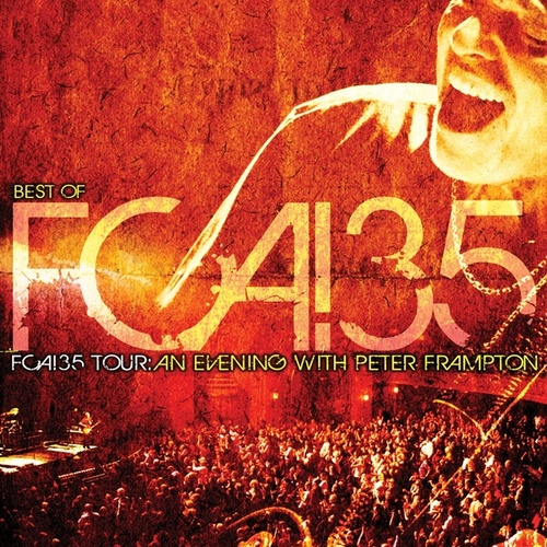 Best of FCA! 35 Tour: An Evening With Peter Frampton von Peter Frampton