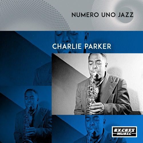 Numero Uno Jazz by Charlie Parker