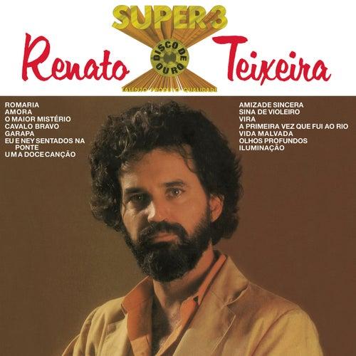 Renato Teixeira - Super 3 (Disco de Ouro) de Renato Teixeira