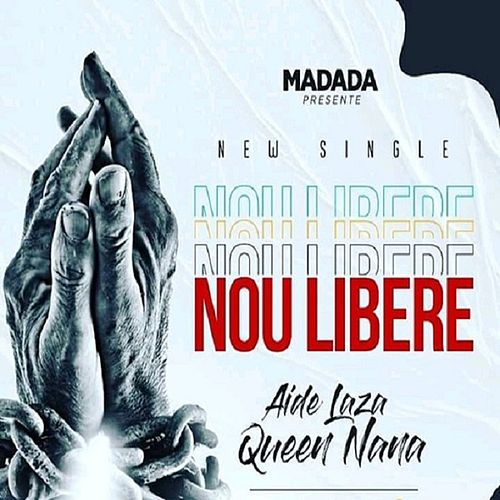 Nou libere (feat. Queen Nana) (Remastered) by Aide Laza