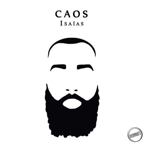 Caos de Isaias