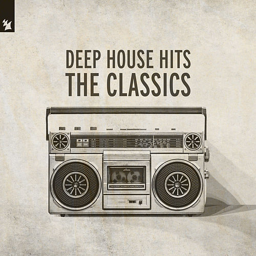 Deep House Hits - The Classics von Various Artists
