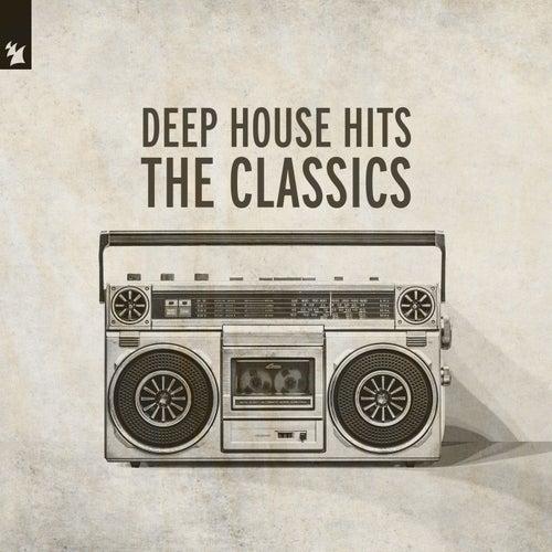 Deep House Hits - The Classics de Various Artists