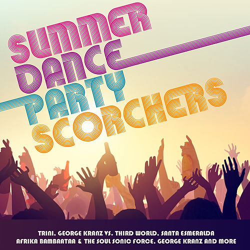 Summer Dance Party Scorchers de Various Artists