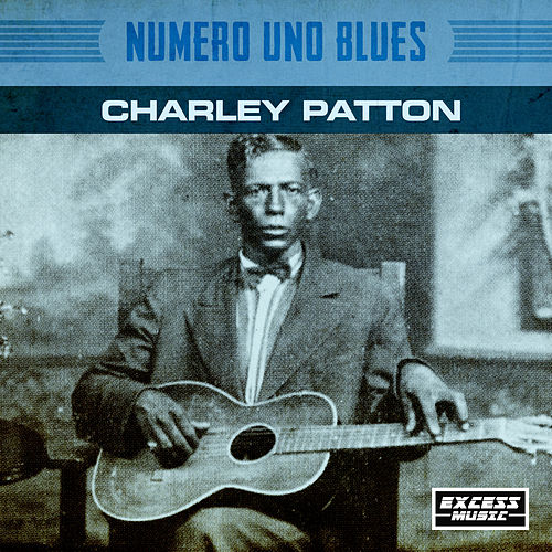 Numero Uno Blues de Charley Patton