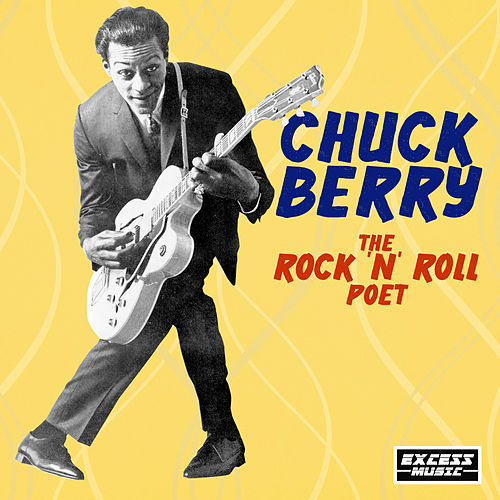 The Rock 'n' Roll Poet by Chuck Berry