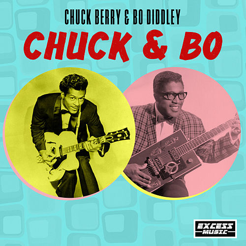 Chuck & Bo by Bo Diddley