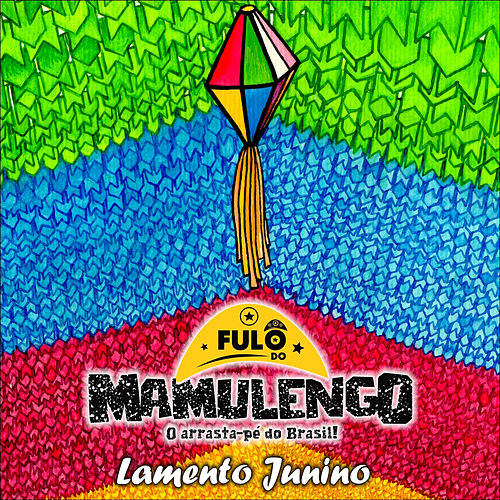 Lamento Junino de Fulô do Mamulengo